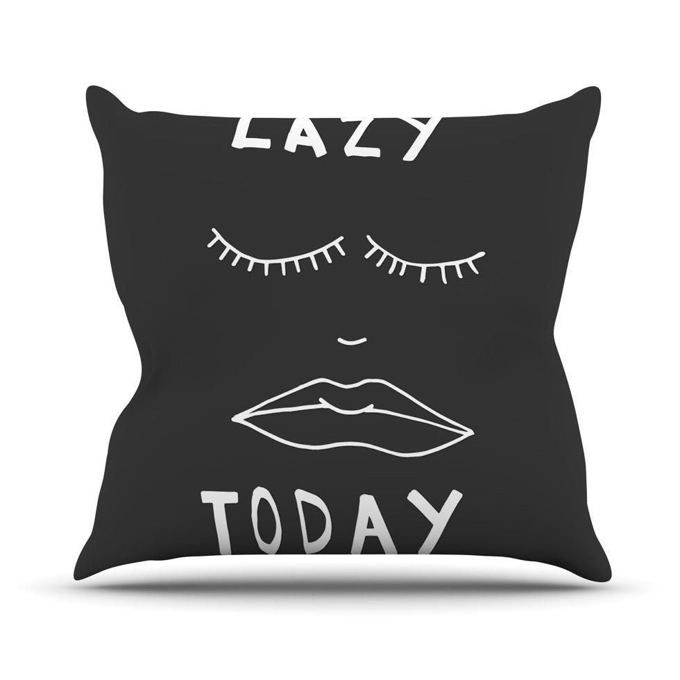 "Vasare Nar ""Lazy Today Grey"" Typography Gray Outdoor Throw Pillow - KESS InHouse  - 1"