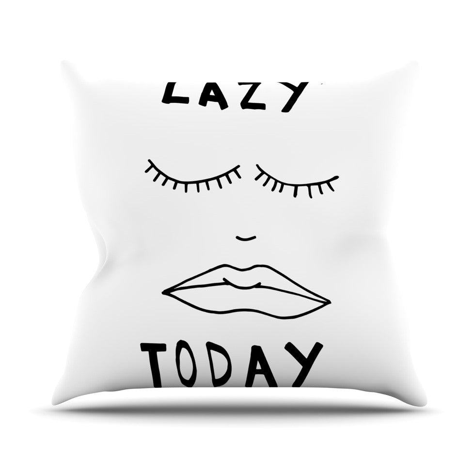 "Vasare Nar ""Lazy Today White"" Typography Outdoor Throw Pillow - KESS InHouse  - 1"