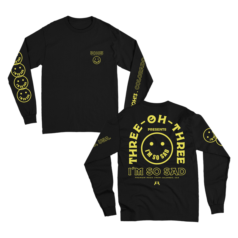 I'm So Sad Long Sleeve - Black