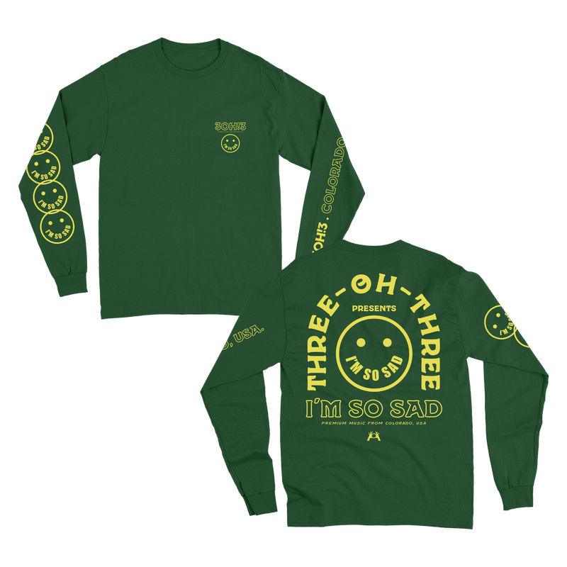 I'm So Sad Long Sleeve - Green