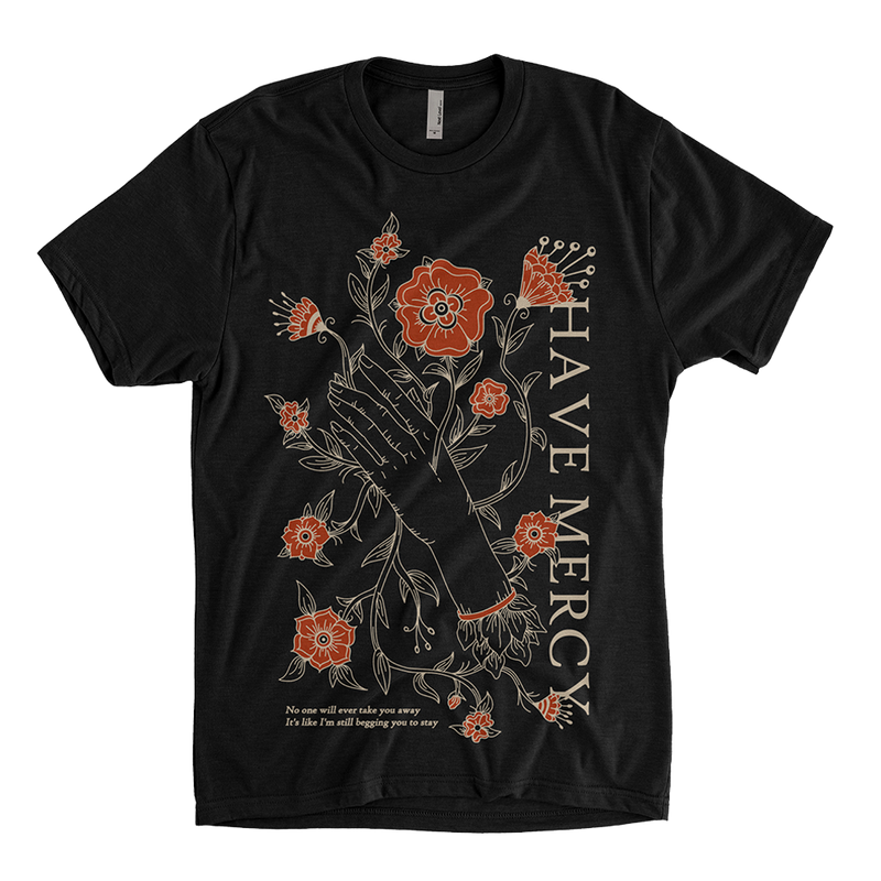 Have Mercy - Flower Tee
