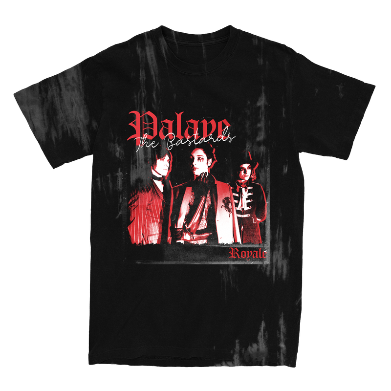 Palaye Royale - The Bastards Dyed Tee