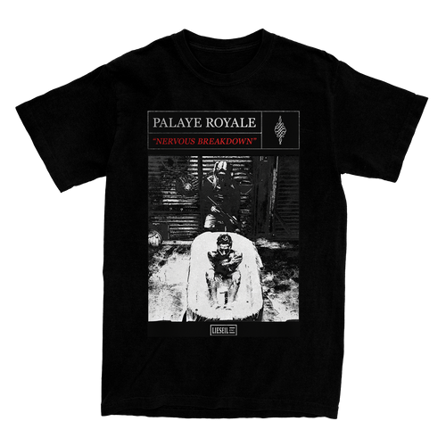 Palaye Royale - Nervous Breakdown Tee