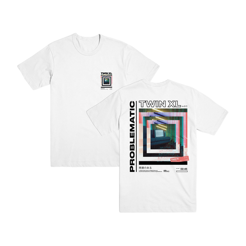 Twin XL - Problematic Tee