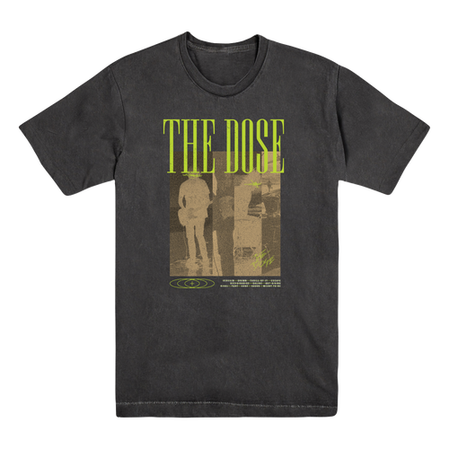 The Dose - Grunge Tee