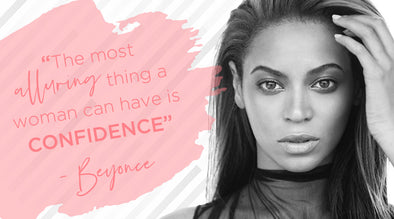 """The most alluring thing a woman can have is confidence"" - Beyonce"