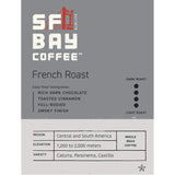 SAN FRANCISCO BAY COFFEE FRENCH ROAST WHOLE BEAN DARK ROAST (908 GM).