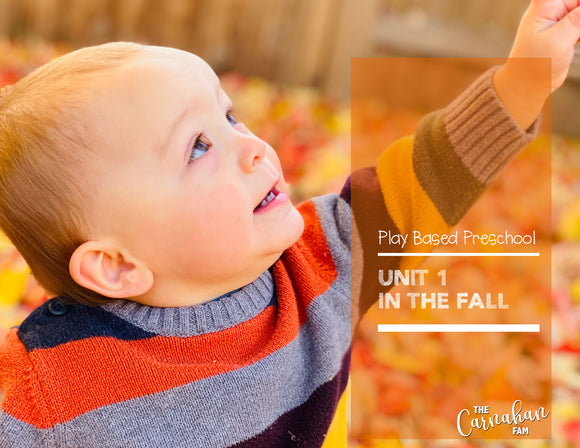 Play Based Preschool | Unit 1 | In the Fall