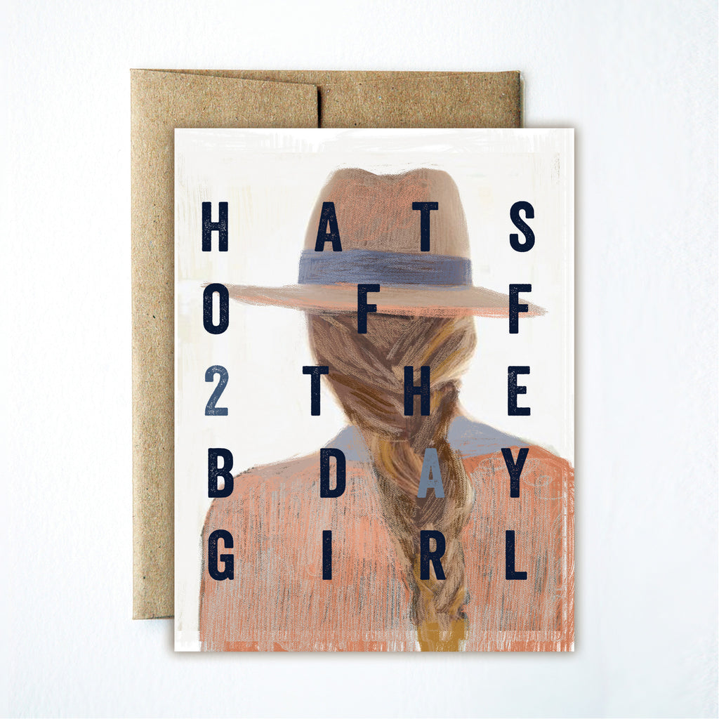Hats off 2 the birthday girl card - Ferme à Papier