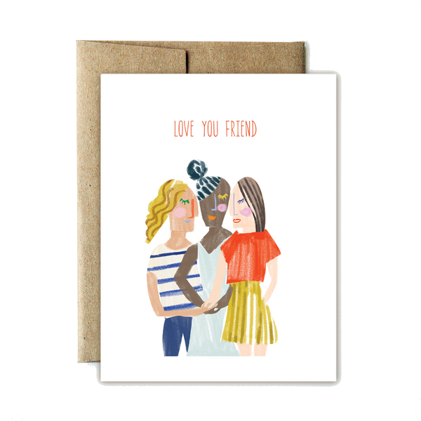 Love you friend card - year of the woman - Ferme à Papier