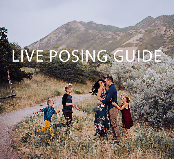 Live Family Posing Guide