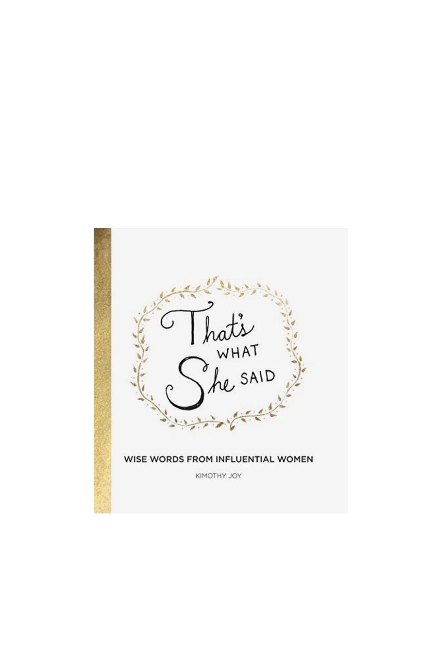 That's What She Said | Hardcover Book - Shore