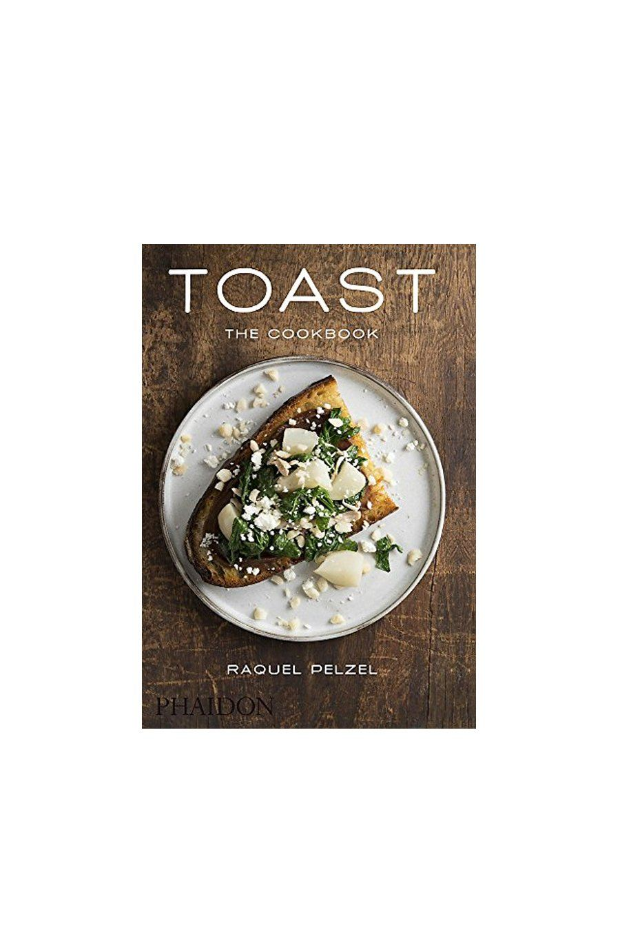 Toast: The Cookbook | Hardcover Book - Shore