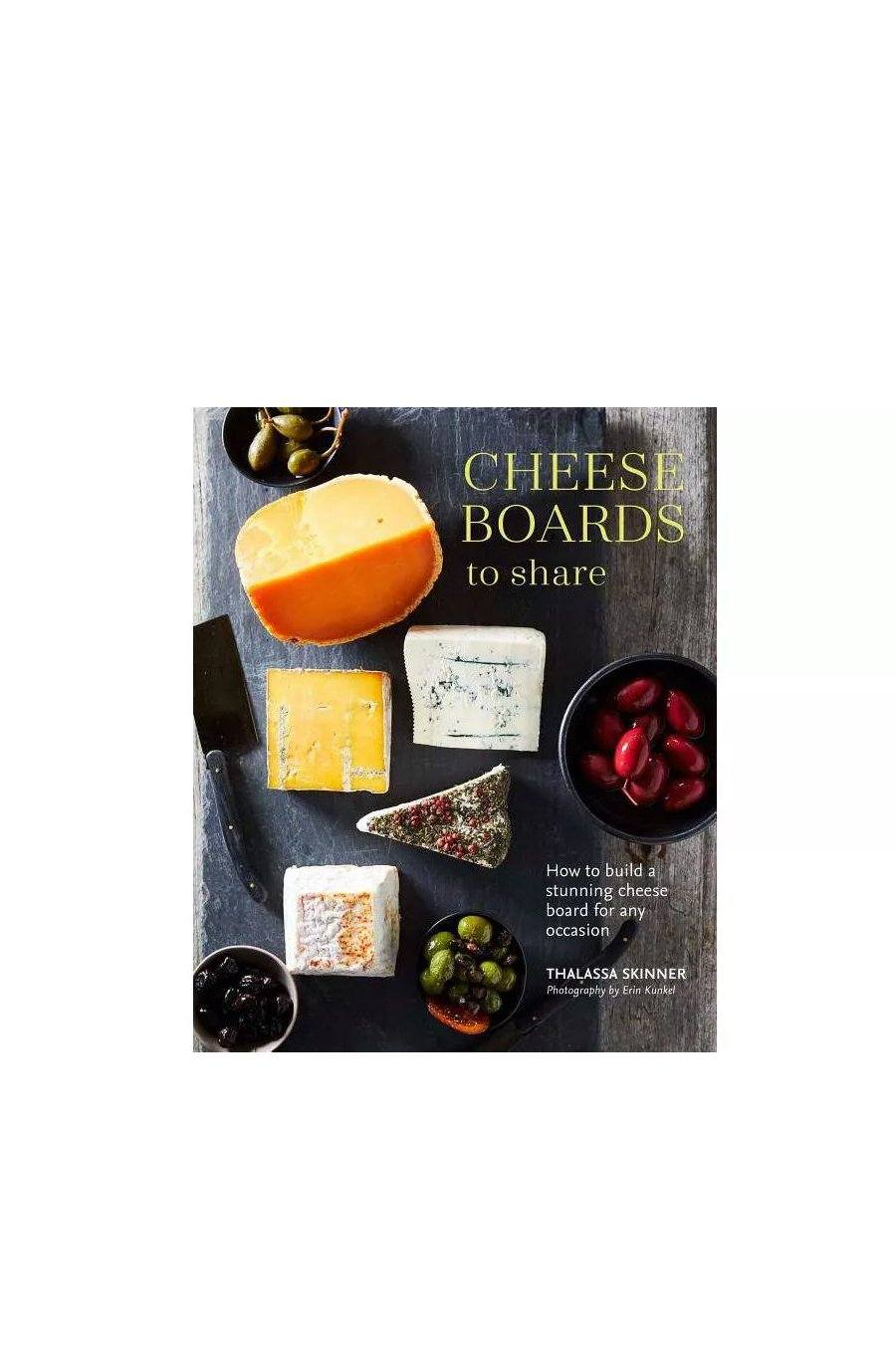Cheese Boards to Share | Hardcover Book - Shore