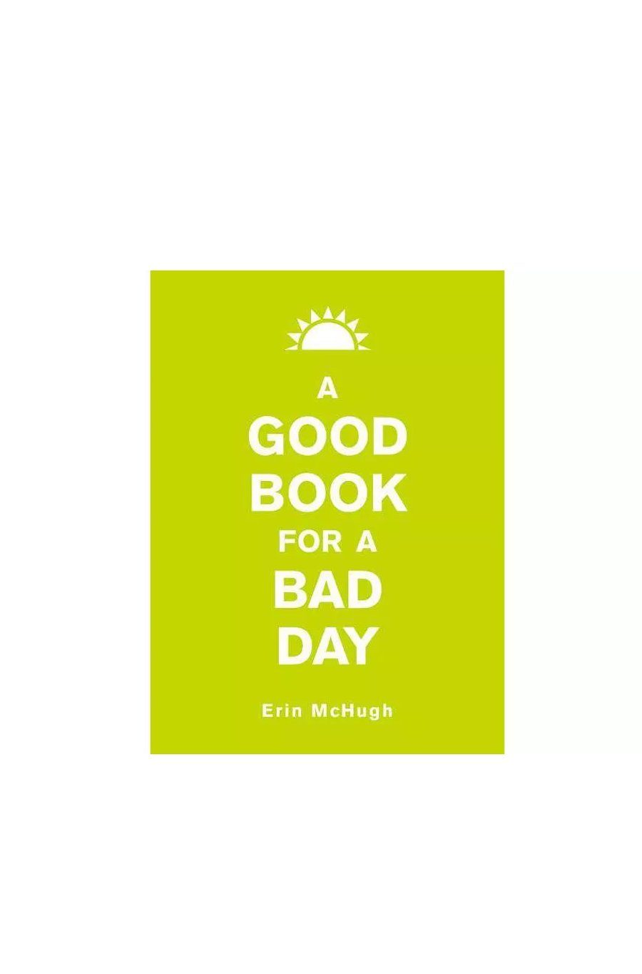 A Good Book for a Bad Day | Hardcover Book - Shore