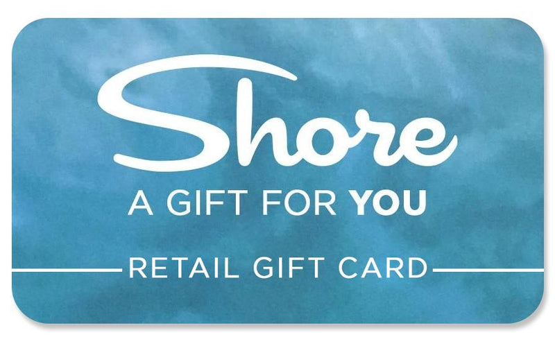 Retail In-Store Shore Gift Card - Shore