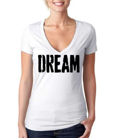 DREAM Ladies V Neck Graphic Tee