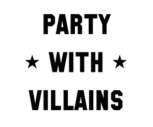 Party With Villains