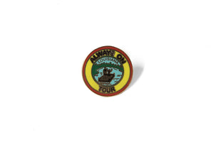 Politics 'Always On Tour' Enamel Pin
