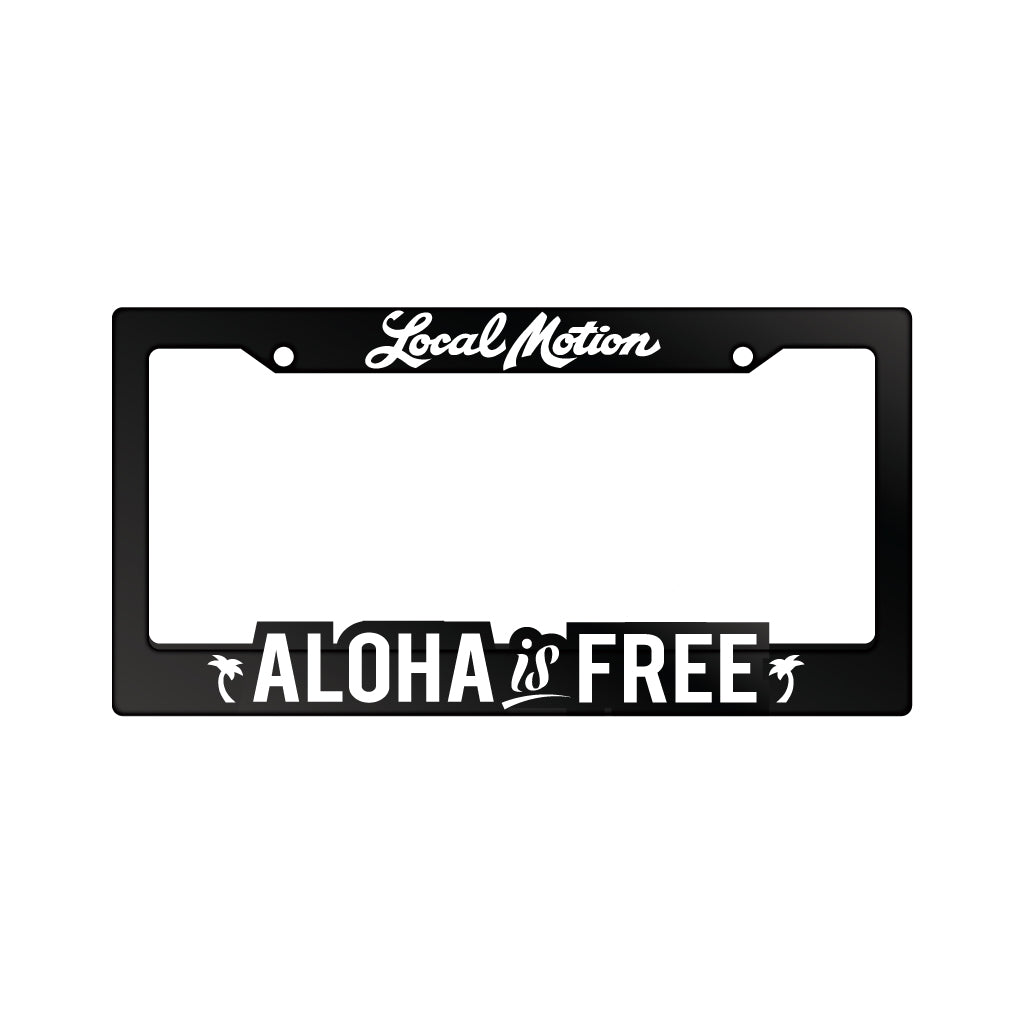 ALOHA IS FREE LICENSE PLATE FRAME (A-LPF-AL)