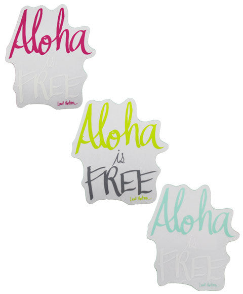 ALOHA IS FREE STICKER (DEC3409)