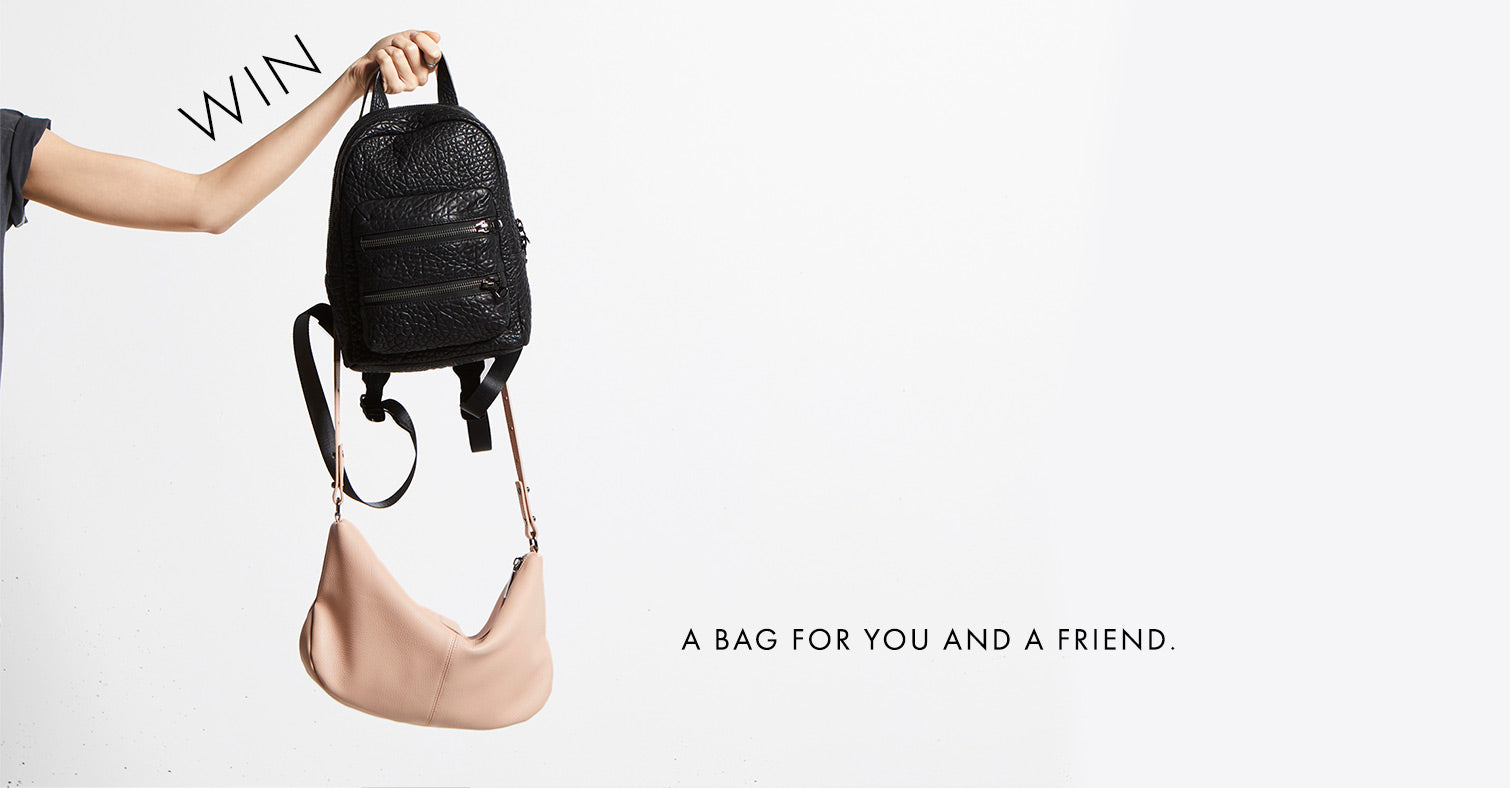 win a bag for you and a friend