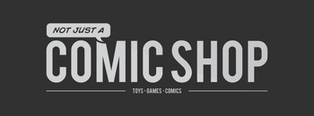 Not Just A Comic Shop