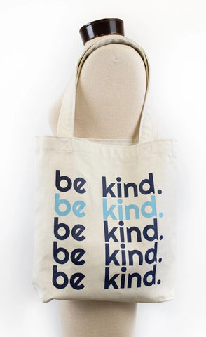 "the Tote bag ""Be Kind"""
