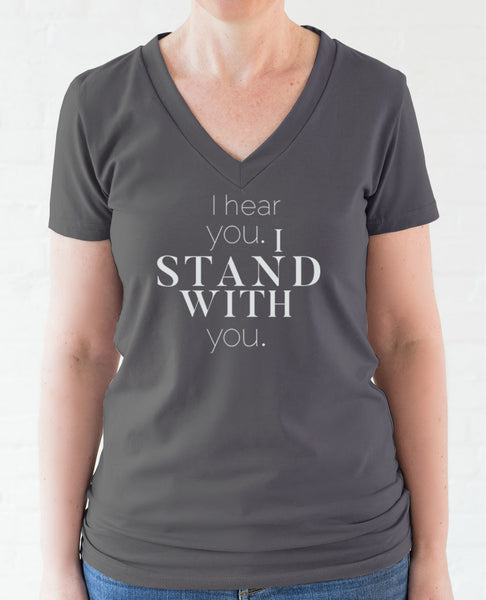 """I Stand With You"" women's t-shirt"