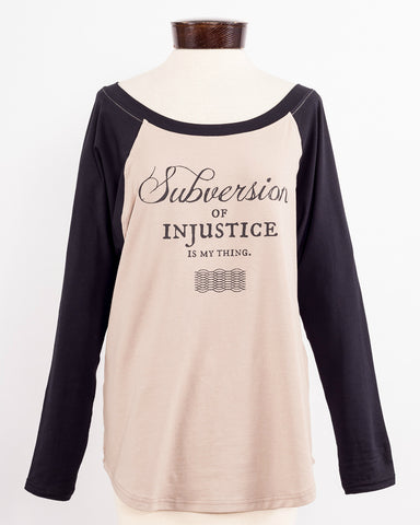 """Subversion of Injustice"" Raglan shirt"