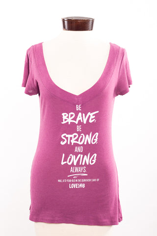 """Be Brave"" Limited Edition Shirt - S"
