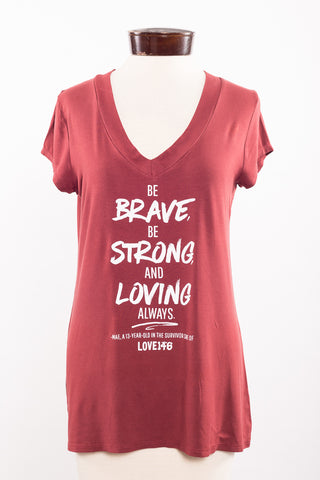 """Be Brave"" Limited Edition Shirt - M"