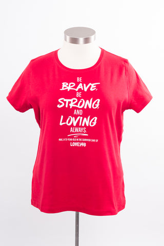 """Be Brave"" Limited Edition Shirt - XL"