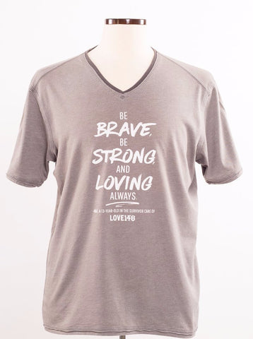 """Be Brave"" Limited Edition Shirt - Unisex L"