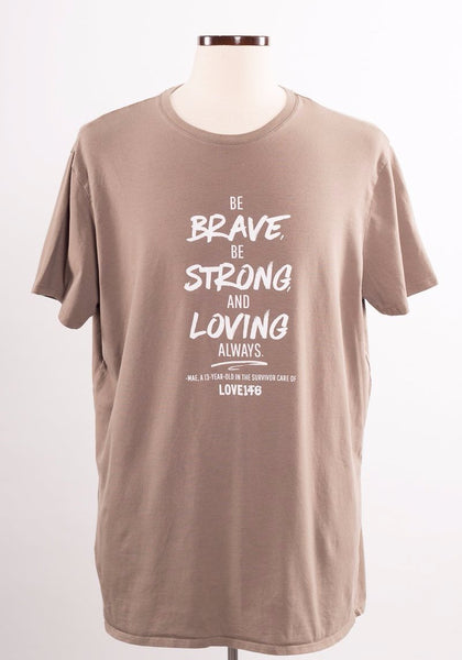 """Be Brave"" Limited Edition Shirt - Unisex XL"