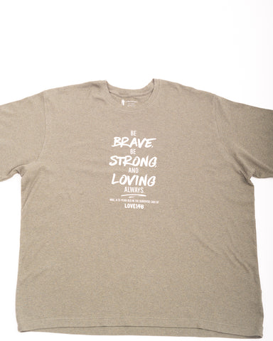 """Be Brave"" Limited Edition Shirt - Unisex XXL"