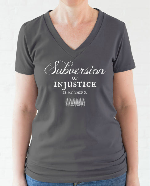 """Subversion of Injustice"" women's t-shirt"