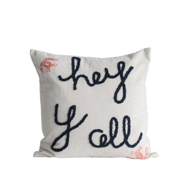"""Hey Y'All"" Embroidered Pillow"