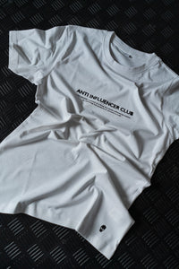 ANTI INFLUENCER CLUB T-SHIRT WHITE