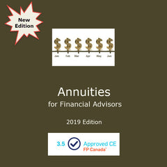 Annuities for Financial Advisors (2019 Edition)