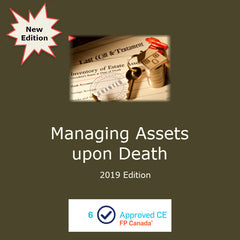 Managing Assets upon Death (2019 Edition)