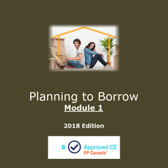Planning to Borrow - Module 1 (2018 Edition)
