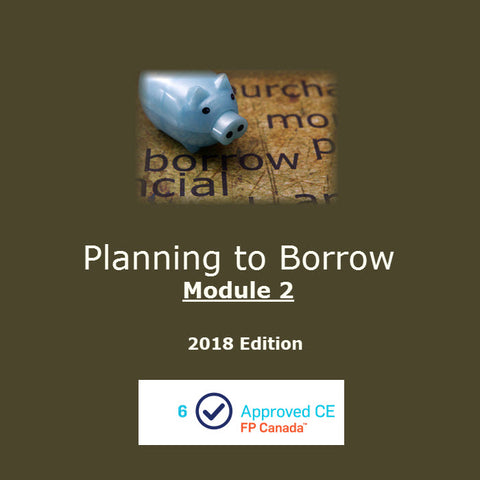 Planning to Borrow - Module 2 (2018 Edition)