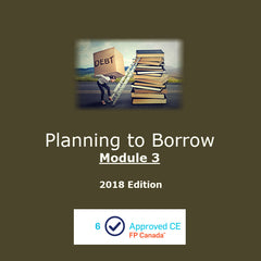 Planning to Borrow - Module 3 (2018 Edition)