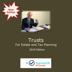 Trusts for Estate and Tax Planning (2019 Edition)