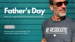 Father's Day Special | Show him you appreciate his character and action | resoluteclothingco.com