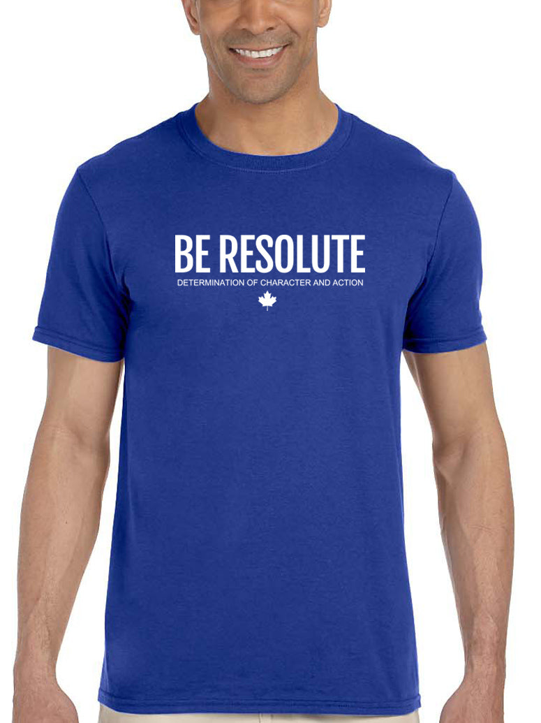 BE RESOLUTE Unisex Tee - Resolute Clothing Co.