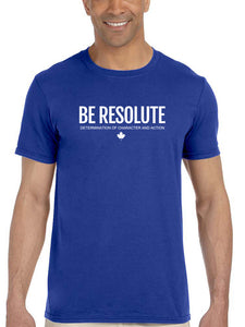 BE RESOLUTE. Unisex Tee - Resolute Clothing Co.