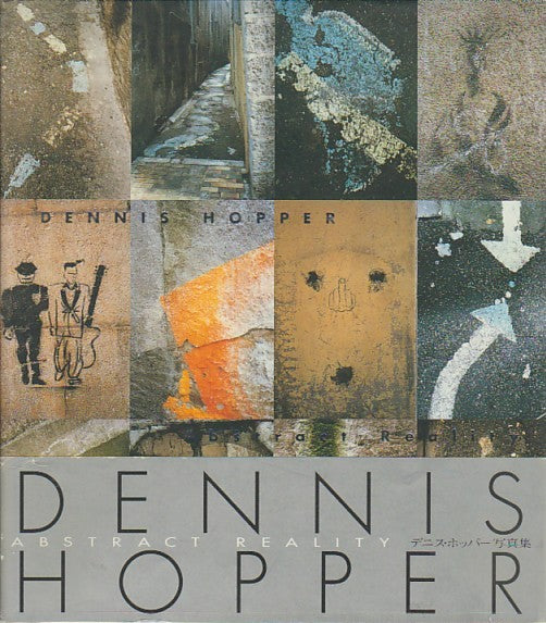 Dennis Hopper: Abstract Reality