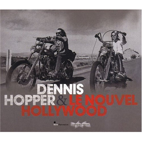 Dennis Hopper & Le Nouvel Hollywood